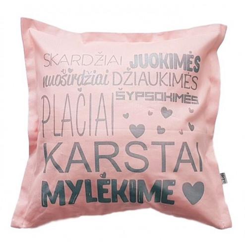 Interior pillow with print KARŠTAI MYLĖKIME, ash rose