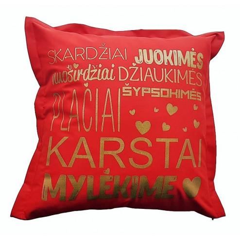 Interior pillow with print KARŠTAI MYLĖKIME, red